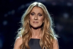 Pour Céline Dion, the